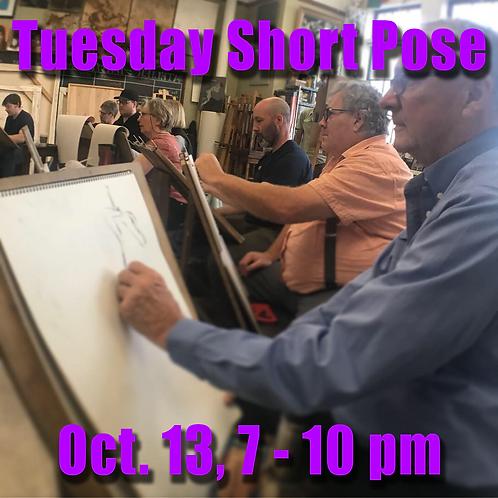 Short Pose Tue. Oct. 13, 7 - 10 pm