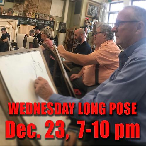 Long Pose Wed. Dec. 23, 7 - 10 pm