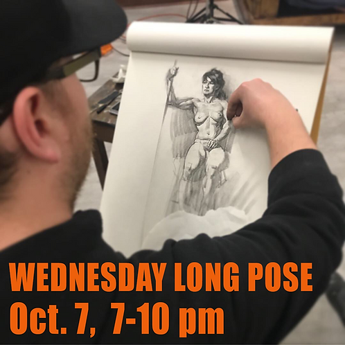 Long Pose Wed Oct. 7, 7 - 10 pm