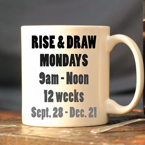RISE AND DRAW! Single Drop in session Fall