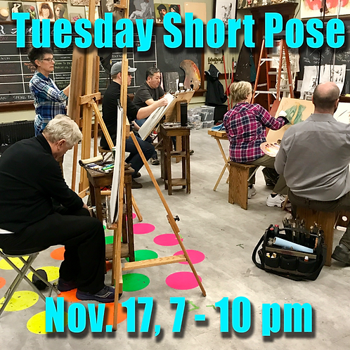 Short Pose Tue. Nov. 17, 7 - 10 pm