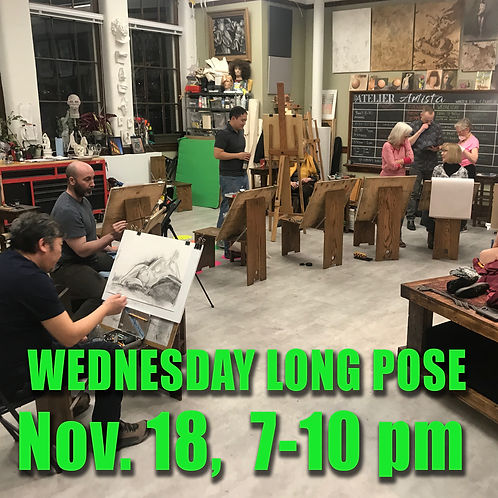 Long Pose Wed. Nov. 18, 7 - 10 pm