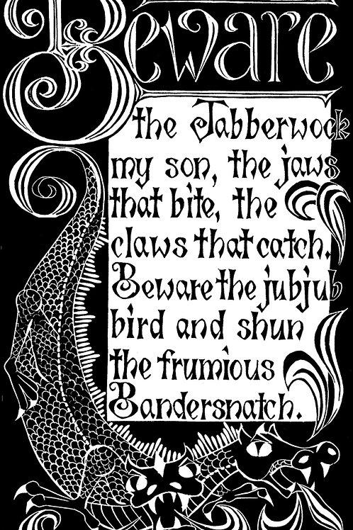 Beware the Jabberwock Print