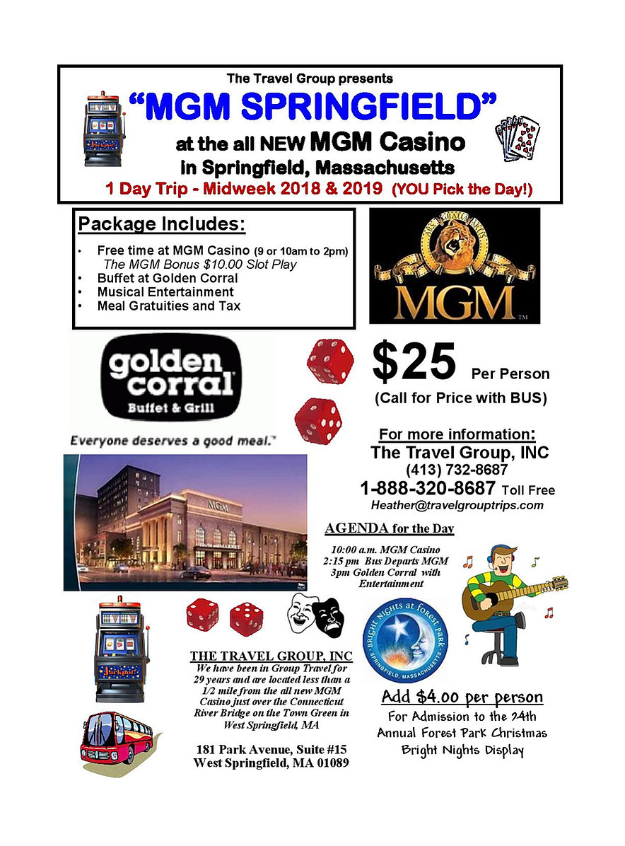 The Travel Group Inc. Senior Tours Springfield Ma   MGM Springfield