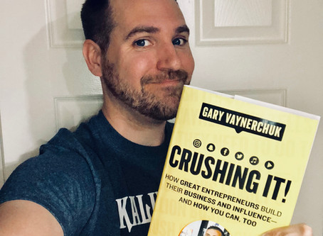 Crushing It! A New Book by Gary Vaynerchuk