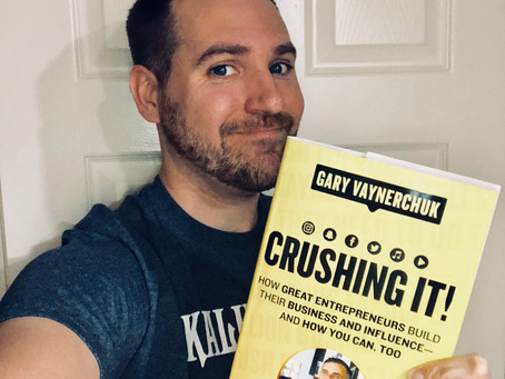 Crushing It! A New Book by Gary Vaynerchuk