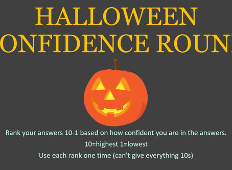 A Halloween Confidence Round