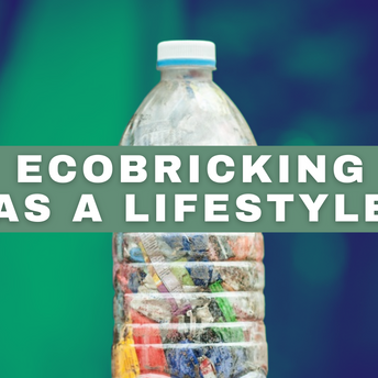 [Y-SPACE] Ecobricking: A Simple Method with a Big Impact