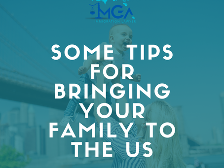 Some tips for bringing your family to the US