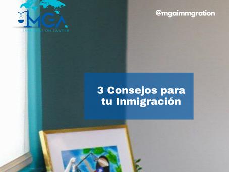 3 Consejos para una Inmigración exitosa