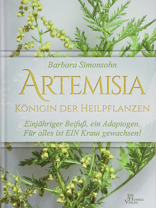Artemisia - Königin der Heilpflanzen