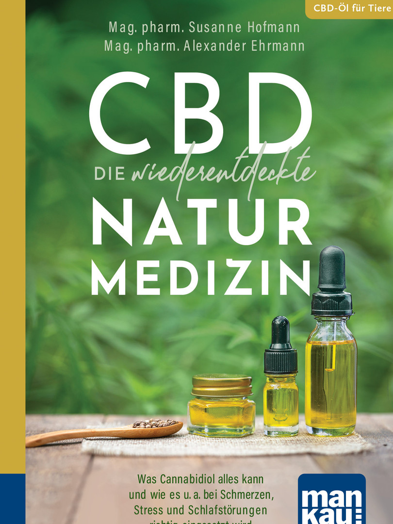 CBD Die wiederentdeckte Naturmedizin