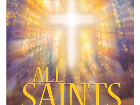 All Saints - Sunday November 1, 2020 Bulletin
