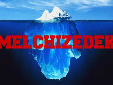 Melchizedek - The Title of He who is Made Like the Son of God
