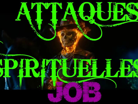 Les Attaques Spirituelles de Job