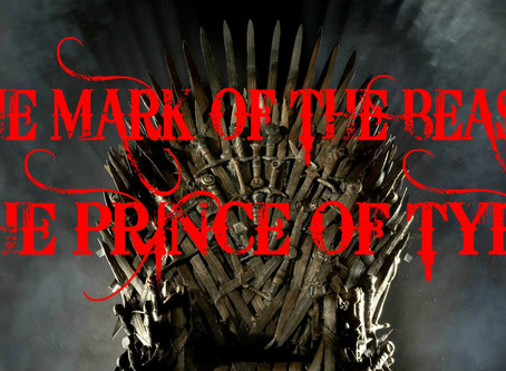 The Mark of the Beast: The Prince of Tyre