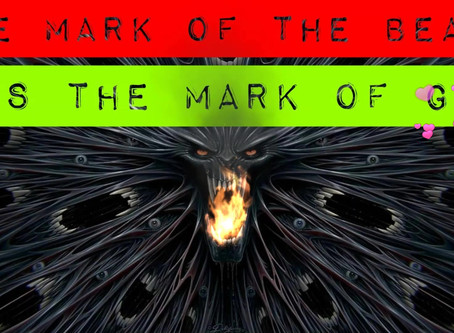 The Mark of the Beast v/s the Mark of God
