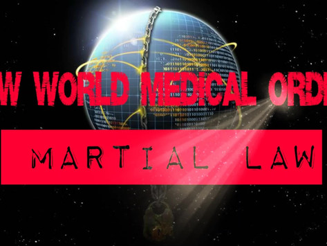 New World Medical Order: Martial Law