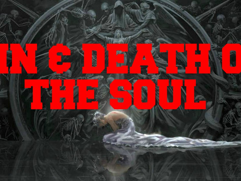 Sin & the Death of the Soul