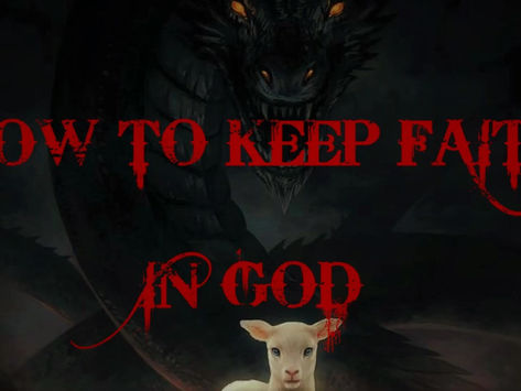 How to keep Faith in God – How not to lose Faith when God doesn't answer Prayers