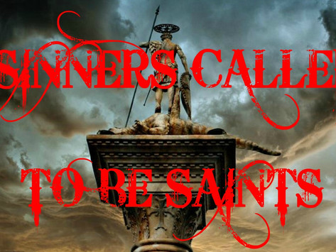 Sinners Called to be Saints