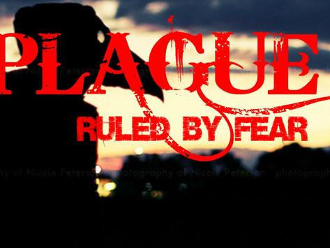PLAGUE – Ruled by Fear