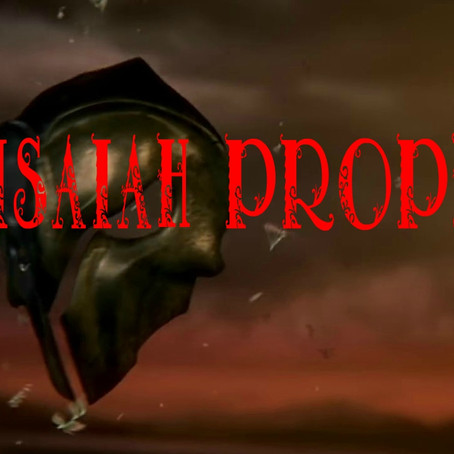 The Isaiah Prophecy