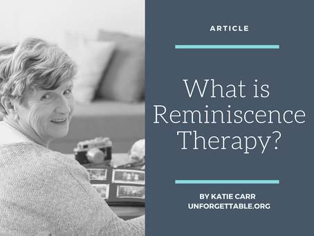 What is Reminiscence Therapy?