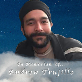 Andrew Trujillo May You Rest in Peace