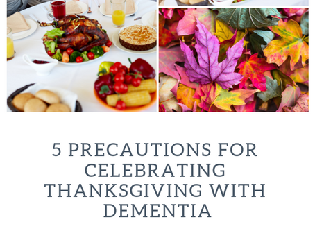 5 Precautions For Celebrating Thanksgiving With Dementia