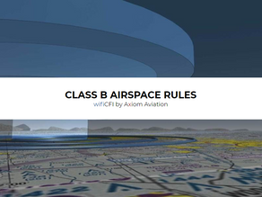 CLASS B AIRSPACE RULES