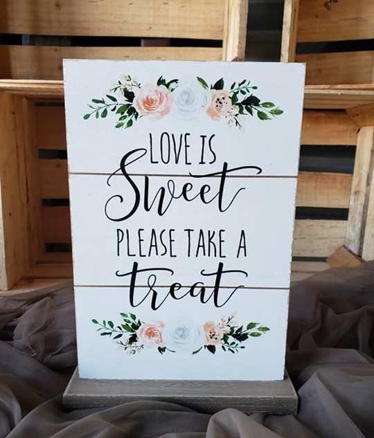 Floral Love is Sweet Sign
