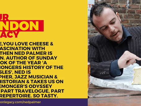 Cheesy Podcasts: Your London Legacy, Steve Lazarus