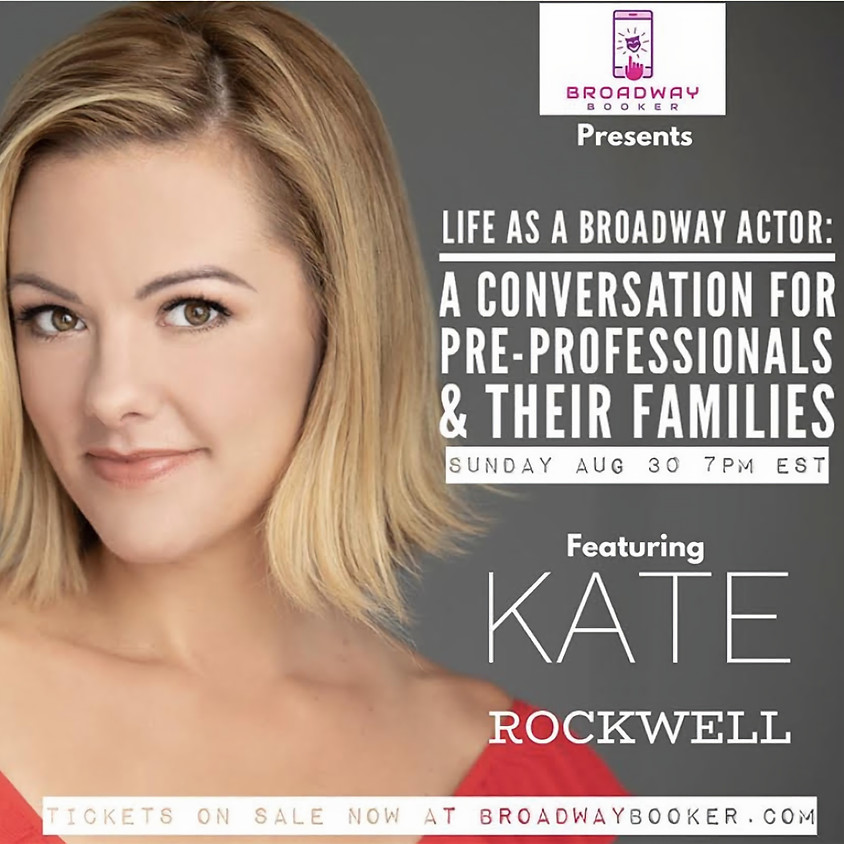 Life as a Broadway Actor: A Conversation for Pre-Professionals & Their Families