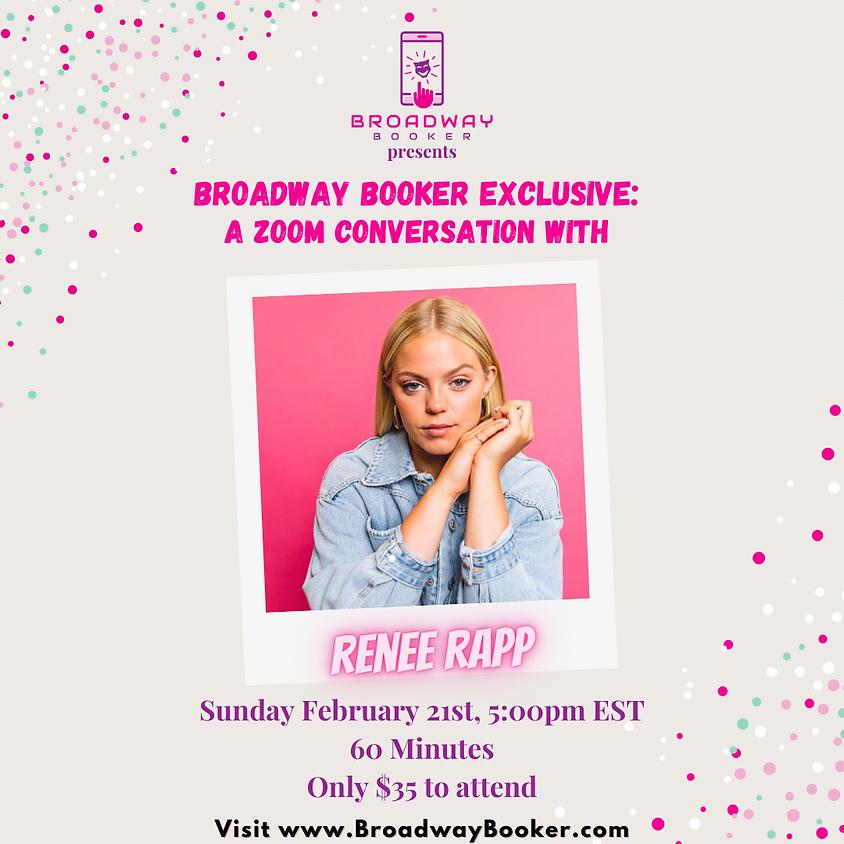 Renee Rapp Virtual Conversation with Broadway Booker