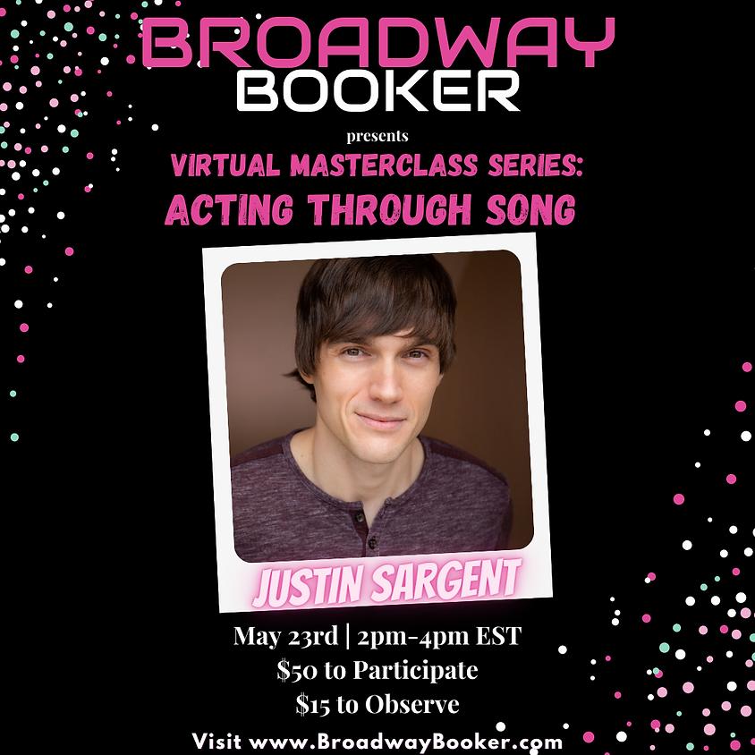 Justin Sargent Virtual Masterclass - Acting Through Song