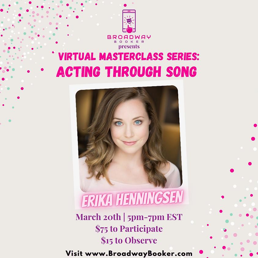 Erika Henningsen Online Masterclass - Acting Through Song