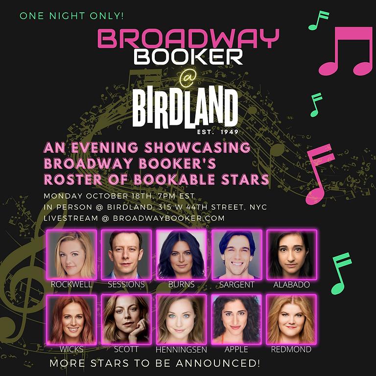 Broadway Booker @ Birdland 10/18, 7pm EST