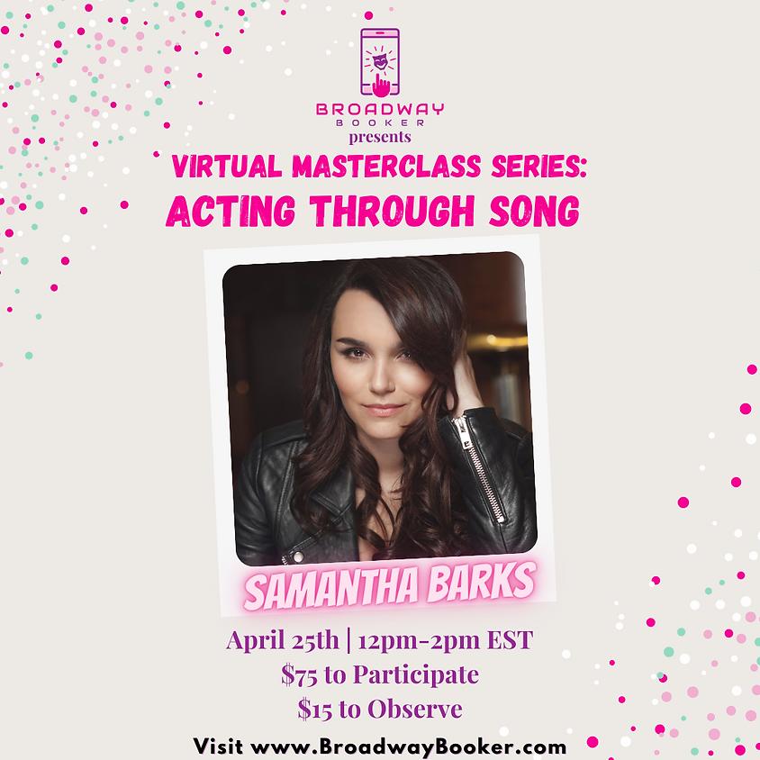 Samantha Barks Online Masterclass - Acting Through Song