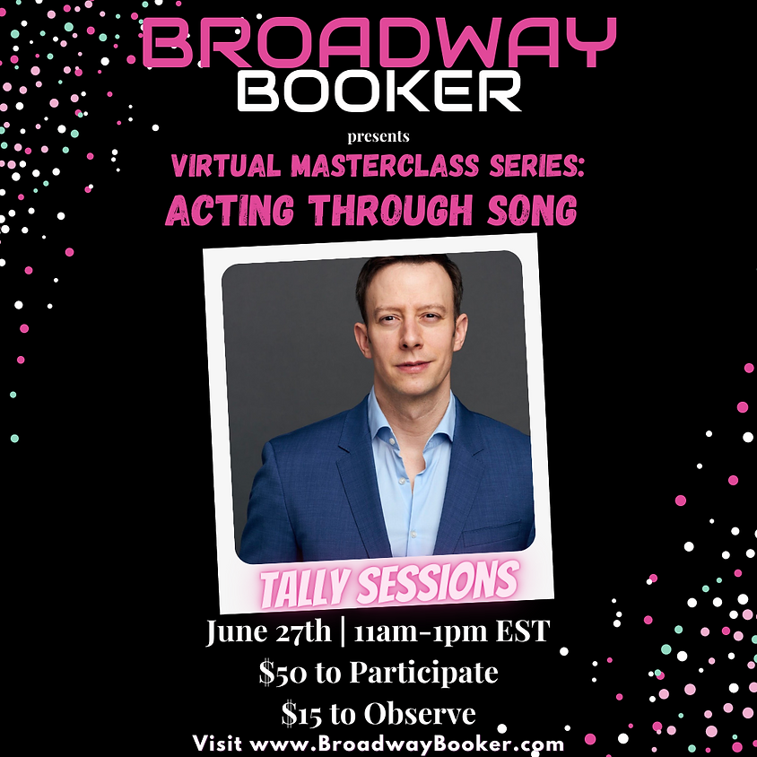 Tally Sessions Virtual Masterclass - Acting Through Song
