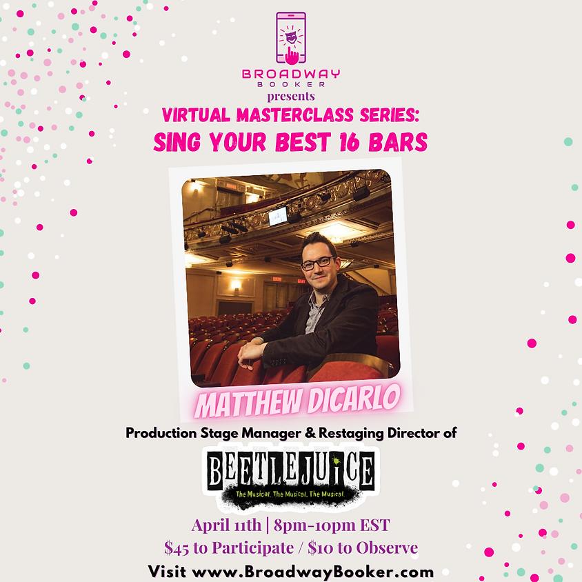 Matthew DiCarlo Online Masterclass - Your Best 16 Bars