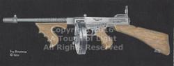 """""""Thompson Gun"""""""