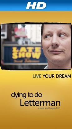 Dying to do Letterman.jpg