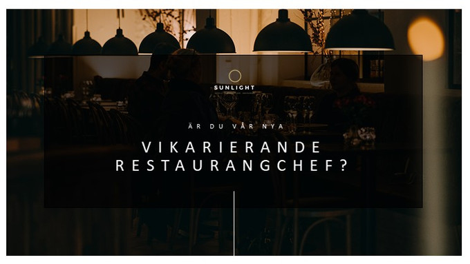Vikarierande Restaurangchef till Restaurang Klara på Sunlight Hotell i Nyköping