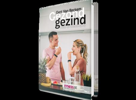 'Gezond gezind' van Gert en Nele, een succesverhaal!