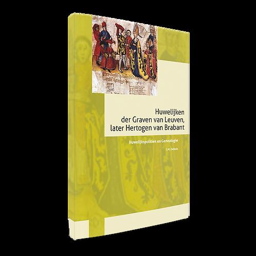 Huwelijken der Graven van Leuven - Later Hertogen van Brabant - J.M. Debois