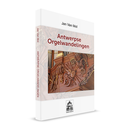Antwerpse orgelwandelingen - Jan Van Mol