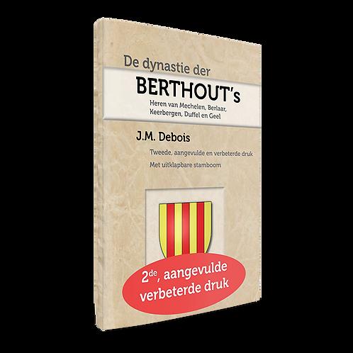 De dynastie der Berthout's - J.M. Debois