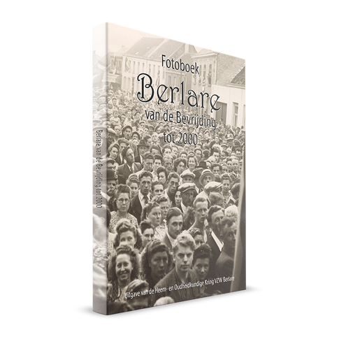 Fotoboek Berlare van de Bevrijding tot 2000
