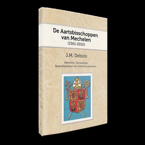 De Aartsbisschoppen van Mechelen